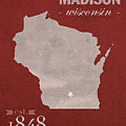 University Of Wisconsin Badgers Madison Wi College Town State Map Poster Series No 127 Poster