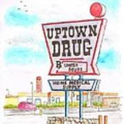 Uptown Drug Sing In Route 66, Andy Devine Ave., Kingman, Arizona Poster