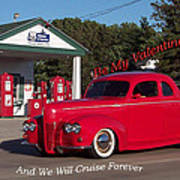 Valentine We Will Cruise Forever Poster