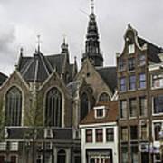 View Of Oude Kerk Amsterdam Poster
