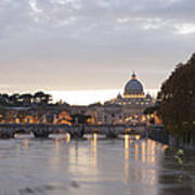 View Of St Peter's Basilica And Saint Angel Bridge Poster