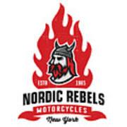 Vintage Nordic Rebels Motorcycles Poster