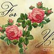 Vintage Roses For You Poster