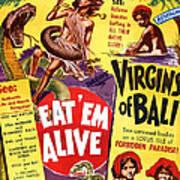 Virgins Of Bali Eatem Alive Poster