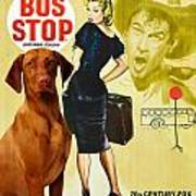 Vizsla Art Canvas Print - Bus Stop Movie Poster Poster