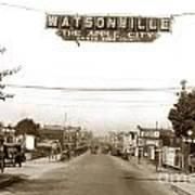 Watsonville California  The Apple City Circa 1926 Poster