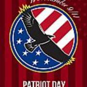 We Remember 911 Patriot Day Retro Poster Poster by Aloysius Patrimonio