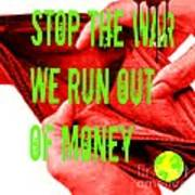 We Run Out Of Money Poster