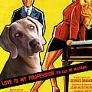 Weimaraner Art Canvas Print - Love Is My Profession Movie Poster Poster