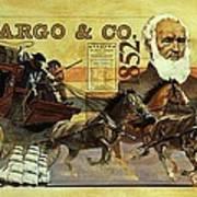 Spirit Of Wells Fargo Heritage Poster