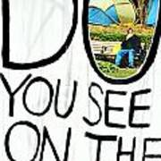 What Do You See On The Other Side Poster