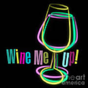 Wine Me Up  Poster
