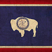 Wyoming State Flag Art On Worn Canvas Poster
