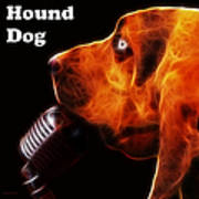 You Ain't Nothing But A Hound Dog - Dark - Electric - With Text Poster