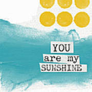 You Are My Sunshine- Abstract Mod Art Poster