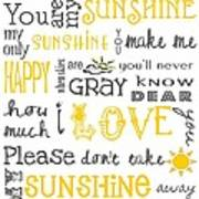 You Are My Sunshine Poster Poster