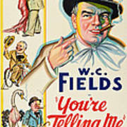 Youre Telling Me, W.c. Fields, 1934 Poster