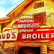 Bud's Broiler Poster by Terry J Marks Sr