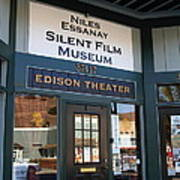Historic Niles District In California Near Fremont . Niles Essanay Silent Film Museum Edison Theater Poster by Wingsdomain Art and Photography