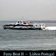 Lisbon Ferry Boat II Portugal Poster
