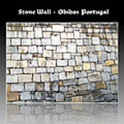 Obidos Stone Wall Portugal Poster