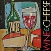 Red Wine And Cheese Poster Poster