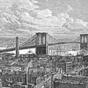 Brooklyn Bridge, 1883 Poster