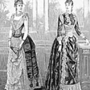 Womens Fashion, 1889. For Licensing Requests Visit Granger.com Poster