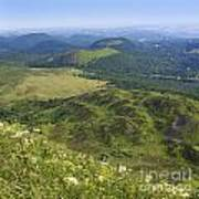 View From Puy De Dome Onto The Volcanic Landscape Of The Chaine Des Puys. Auvergne. France Poster