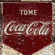 Coca Cola Classic Vintage Rusty Sign Poster