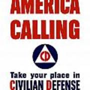 America Calling -- Civilian Defense Poster