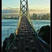 Atop Of San Francisco Bay Bridge Poster