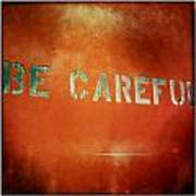 Be Careful Poster