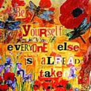 Be Yourself Everyone Else Is Already Taken Poster