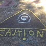 Caution Poster