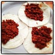 Chef Ely Made Chorizo Tacos!! @jslyn19 Poster