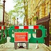 Closed Footpath Poster