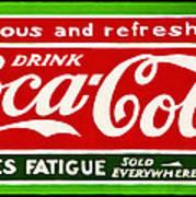 Coca-cola  Relieves Fatigue Poster