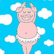 Dancer Pig  Poster