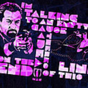 Deniro Heat Quote Poster by Jeff Steed