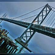 Dock By The San Francisco Bay Bridge Poster