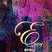 Enjoying Every Moment Poster