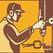 Factory Worker Operator With Drill Press Retro Poster