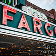 Fargo Theatre Sign In North Dakota Poster