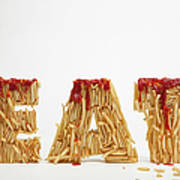 French Fries Molded To Make The Word Fat Poster