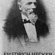 Friedrich Hecker Poster