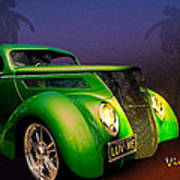 Green 37 Ford Hot Rod Decked Out For A Tropical Saint Patrick Day In South Texas Poster