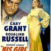 His Girl Friday, Cary Grant, Rosalind Poster by Everett