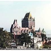 Hotel Frontenac Quebec Canada Poster