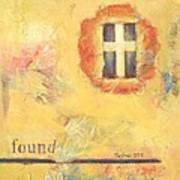 I Am Found Poster by Joanna Gates